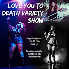 Love You to Death Variety Show tickets