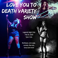 Love You to Death Variety Show