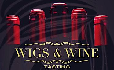 Wigs & Wine Tasting tickets