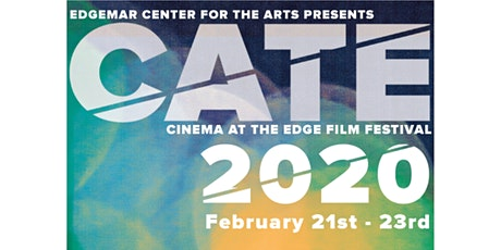 CINEMA AT THE EDGE INDEPENDENT FILM FESTIVAL 2020 tickets