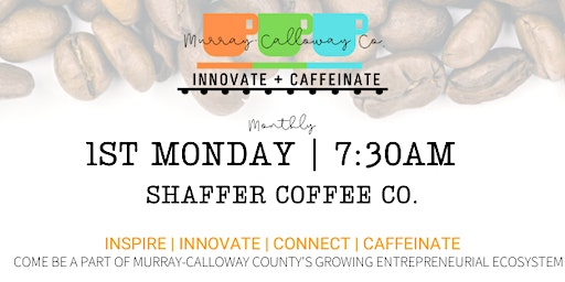 Murray-Calloway County Innovate + Caffeinate
