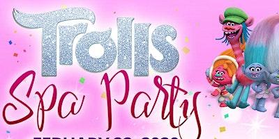 Pretty Princess Spa Boutique Presents: Trolls Spa Party
