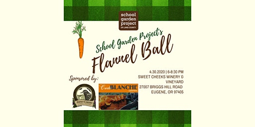 Flannel Ball: A Benefit for School Garden Education in Lane County