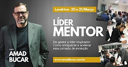 Formação Líder Mentor - 20 e 21 de Março em Londrina ingressos