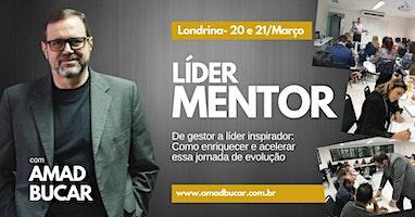 Formação Líder Mentor - 20 e 21 de Março em Londrina