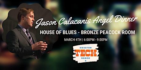 Jason Calacanis Angel Dinner tickets