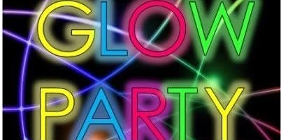 1st Annual Glow Party Dance!