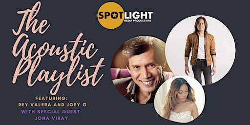 The Acoustic Playlist with Rey Valera and Joey G F