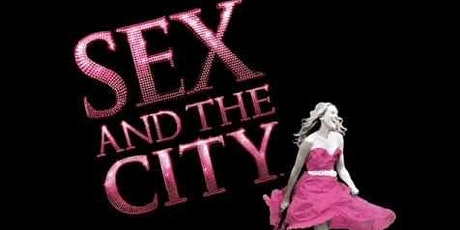 Sex And the City Fundraiser in aid of #20KforKilimanJ tickets