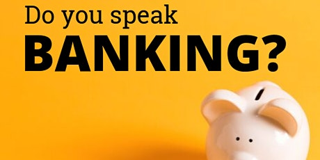 Banking  Basics Workshop tickets