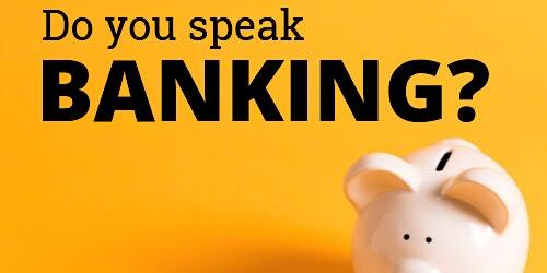 Banking  Basics Workshop