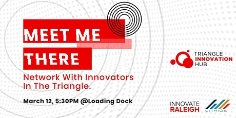 """Meet Me There""  Networking by Triangle Innovation Hub tickets"