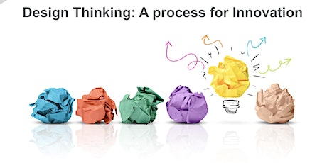 Design Thinking Workshop 2020: A Process for Innovation tickets