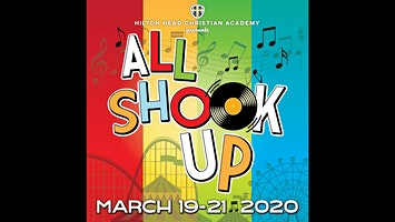 All Shook Up - Presented by Hilton Head Christian Academy