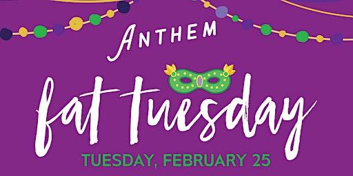 Fat Tuesday at Anthem Kitchen