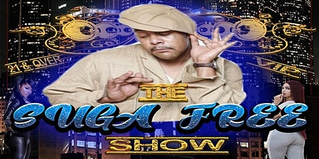 The Sugafree show ft. Infraredd  and a slew of uprising talented artists!! tickets