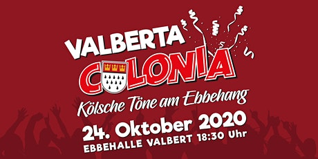 Valberta Colonia - Kölsche Töne am Ebbehang Tickets