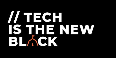 Tech is the New Black tickets