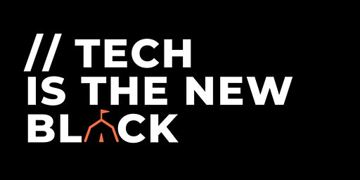Tech is the New Black