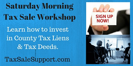 California Tax Deed Foreclosure Workshop (Live): Real Estate Webinar tickets