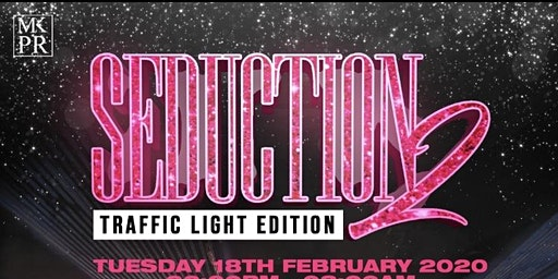 SEDUCTION 2: TRAFFIC LIGHT EDITION W/ LIVE PA FROM VIANNI