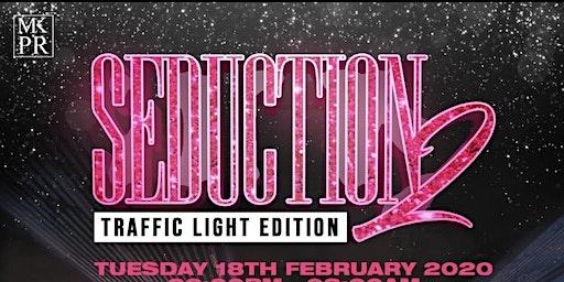 SEDUCTION 2: TRAFFIC LIGHT EDITION W/ LIVE PA FROM VIANNI