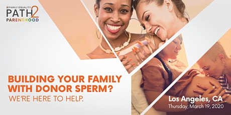LGBTQ+ Paths to Pregnancy: Using Donor Sperm to Build Your Family - Los Angeles tickets