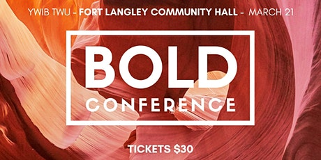 BOLD Conference- Presented by Young Women in Business TWU tickets