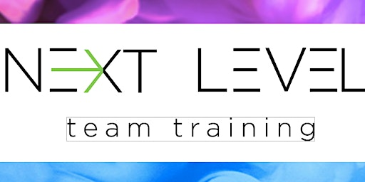 NEXT LEVEL TRAINING -- Back to the Basics