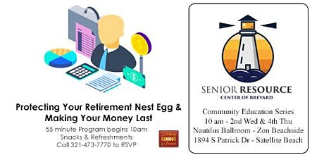 Protecting Your Retirement Nest Egg & Making Your Money Last tickets