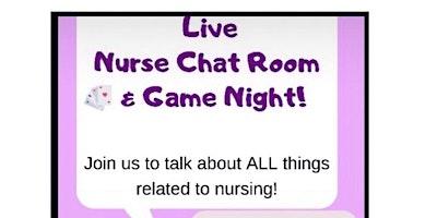 Live Nurse Chat Room & Game Night