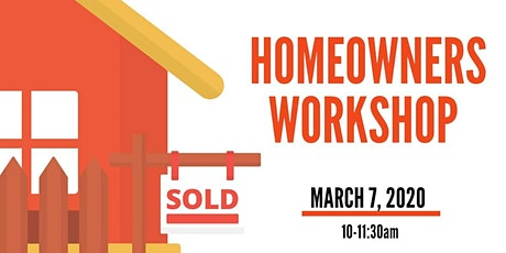 The Homeowners' Workshop tickets