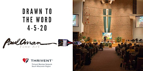 Drawn to the Word Worship Night with Thrivent- Wausau - POSTPONED tickets