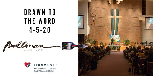 Drawn to the Word Worship Night with Thrivent- Wausau