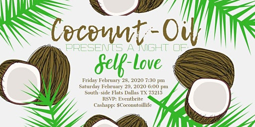 Coconut Oil Presents A Night Of: Self Love