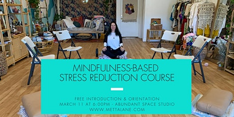 Introduction to Mindfulness-Based Stress Reduction tickets
