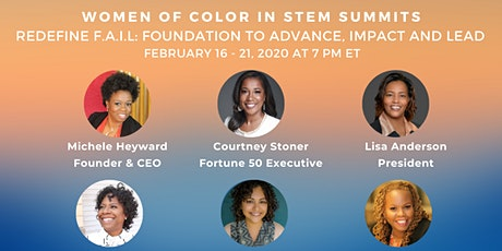 Women of Color STEM Professionals VIRTUAL Summit: Foundation to Advance, Impact & Lead tickets