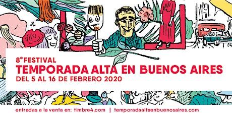 8ª edición consecutiva del Festival Temporada Alta en Buenos Aires (TABA) entradas