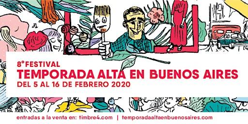 8ª edición consecutiva del Festival Temporada Alta en Buenos Aires (TABA)