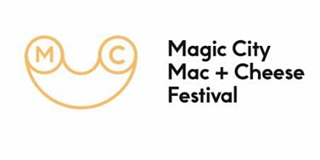 4th Annual Magic City Mac N' Cheese Festival tickets