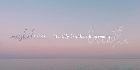 Monthly Breathwork Experience  - explore the breath, mind, body tickets