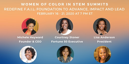 Women of Color STEM Professionals VIRTUAL Summit: Foundation to Advance, Impact & Lead