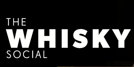 The Whisky Social - Falkirk 2020 tickets