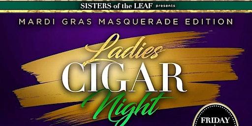 SOTL Ladies Cigar Night Mardi Gras Masquerade