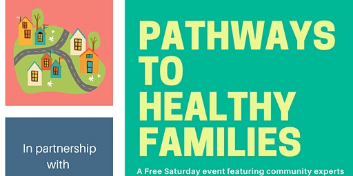 Pathways to Healthy Families