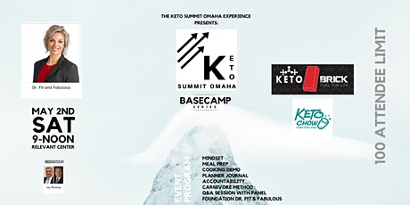 KETO SUMMIT OMAHA EXPERIENCE	***BASE CAMP SERIES** tickets