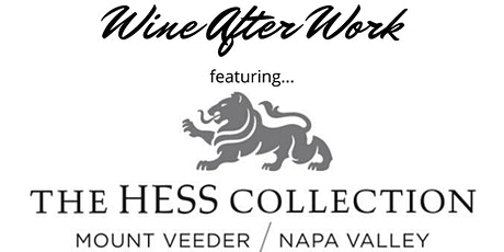 Wine After Work: Hess Family Estate tickets
