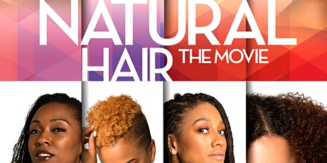 Movie Screening: Natural Hair-The Movie tickets
