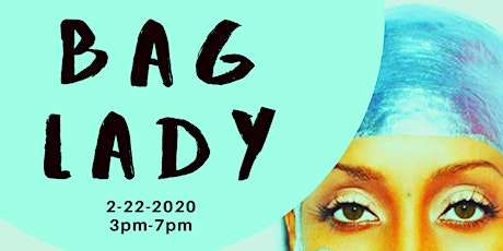 BAG LADY RETURNS Part 7 tickets