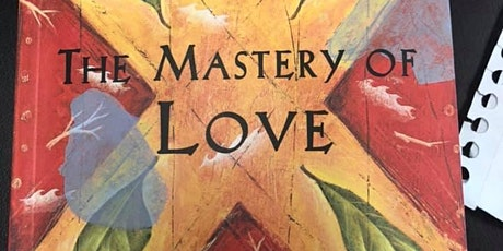 The Mastery of Love tickets